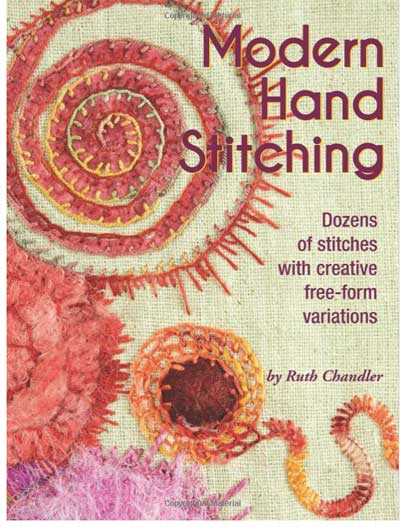 Cover of Modern Hand Stitching by Ruth Chandler