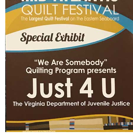 We Are Somebody Quilting Program presents Just 4 U sign