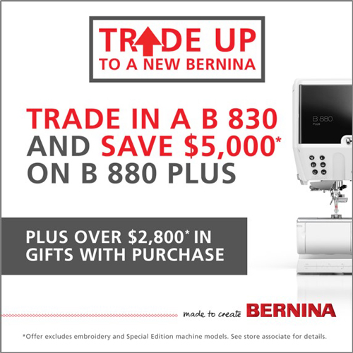 Trade Up to a new BERNINA!