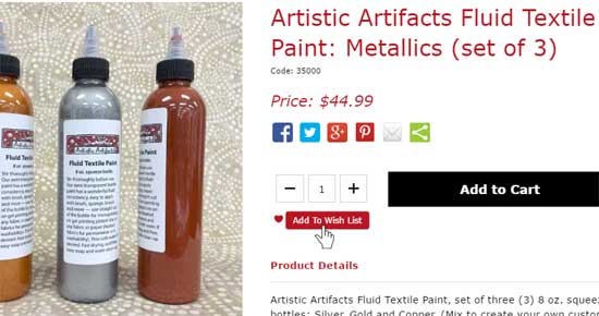 Create a wish list of products from Artistic Artifacts with the Add to Wish List button