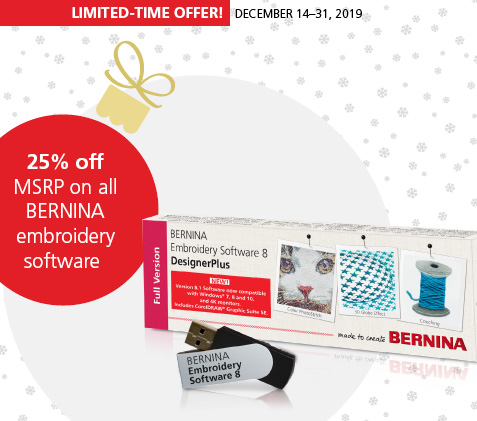 25% off MSRP on BERNINA Embroidery software December 14-31, 2019