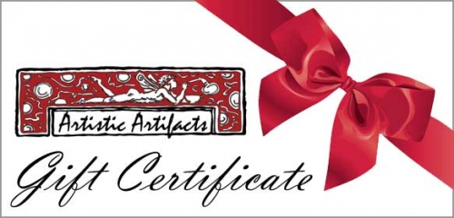 Purchase an Artistic Artifacts Gift Certificate